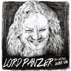 lord-panzer-no-justice-just-us